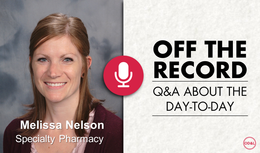 Off the Record with Melissa Nelson, Specialty Pharmacy