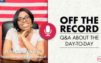 Off the Record with Jumi Olowokere, Nurse Manager